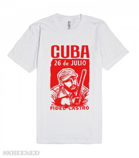 The 26th of July Movement (Spanish: Movimiento 26 de Julio; M-26-7) was a vanguard revolutionary organization planned and led by Fidel Castro that in 1959 overthrew the Fulgencio Batista dictatorship in Cuba. The Movement fought the Batista regime on both rural and urban fronts. Printed on American Apparel Unisex Fitted Tee