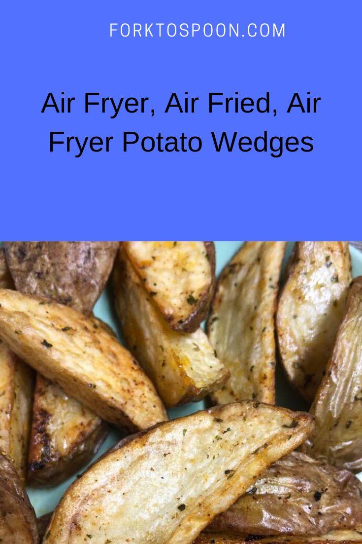 Air Fryer, Air Fried, Air Fryer Potato Wedges Recipe