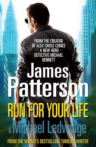 Run For Your Life: (Michael Bennett 2) by James Patterson - ISBN: 9781409060581 (Random House) | Toowoomba Regional Library Service | Wheelers ePlatform