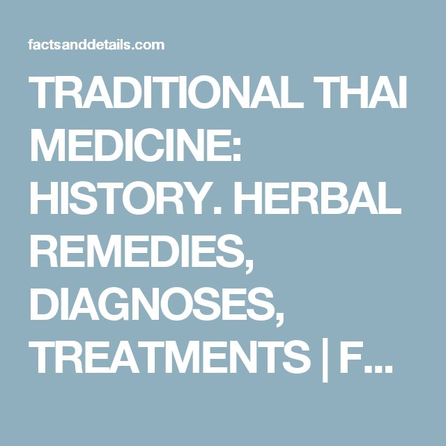 TRADITIONAL THAI MEDICINE: HISTORY. HERBAL REMEDIES, DIAGNOSES, TREATMENTS  | Facts and Details