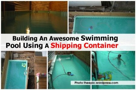 Building An Awesome Swimming Pool Using A Shipping Container