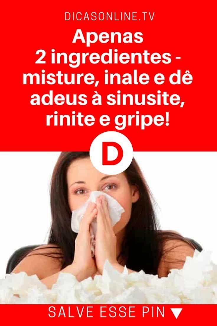 Remedio para gripe caseiro, sinusite tratamento   Apenas 2 ingredientes - misture, inale e dê adeus à sinusite, rinite e gripe!   Clique AQUI para saber mais...