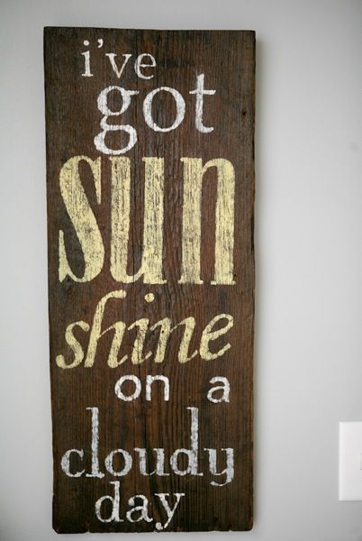 .Sun Room Walls, Subway Art, Inspirational Signs Diy, Quotes On Wooden Signs, Painting Wood Signs, Wooden Quote Signs, Sunshine Crafts Sun, Diy Wall Art Painting Music, Diy Barn Wood Signs