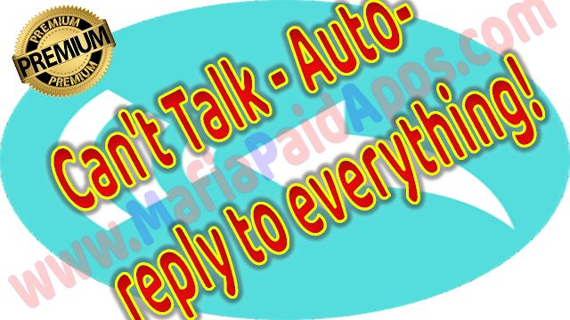 Can't Talk - Auto-reply to everything! Premium v0.8.4 Apk for Android   Nowadays we all communicate at the touch of a button and are more connected than ever but we can't always reply to messages as instantly as some people would like.  Whether you're driving at work in a meeting or at the gym.. When you aren't able to reply - Can't Talk will.  Can't Talk lets you automatically respond to almost any replyable app notification these includes messages from apps like Whatsapp plus support for…