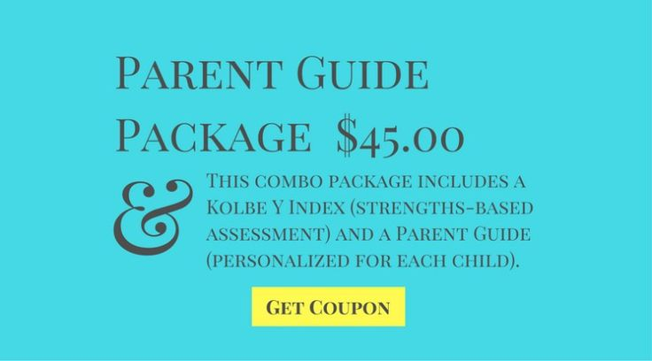 Parent Guide Package – best value $45.00 This combo package includes a Kolbe Y Index (strengths-based assessment) and a Parent Guide (personalized for each child). http://www.kolbe.com/?kapcode=675&entry_redirect=10