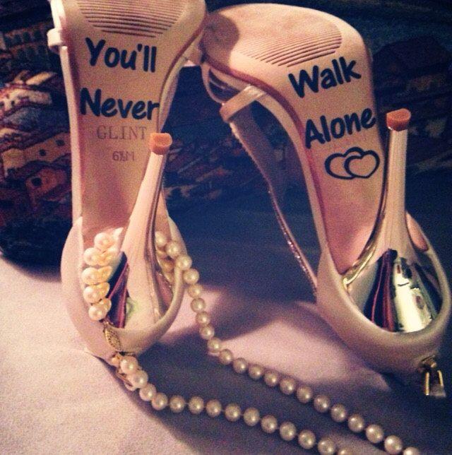 You'll Never Walk Alone Wedding Shoe Decal by CraftyLittleBug on Etsy