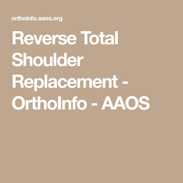 Reverse Total Shoulder Replacement - OrthoInfo - AAOS