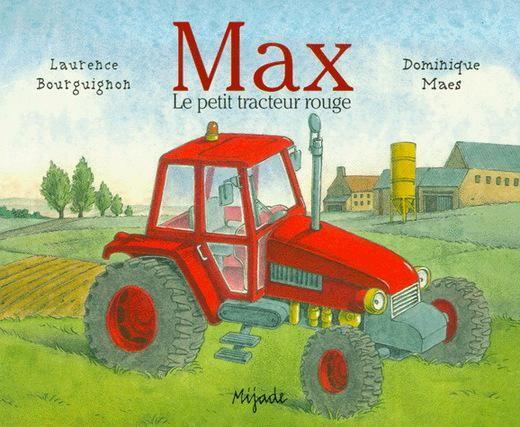 CPRPS 31997000789206 Max le petit tracteur rouge. Réédition. Peu après être sorti de l'usine, Max le petit tracteur commence son travail à la ferme. Il laboure la terre, transporte la citerne, sème l'orge, etc. La saison terminée, Max a besoin d'une bonne mise au point. [SDM]