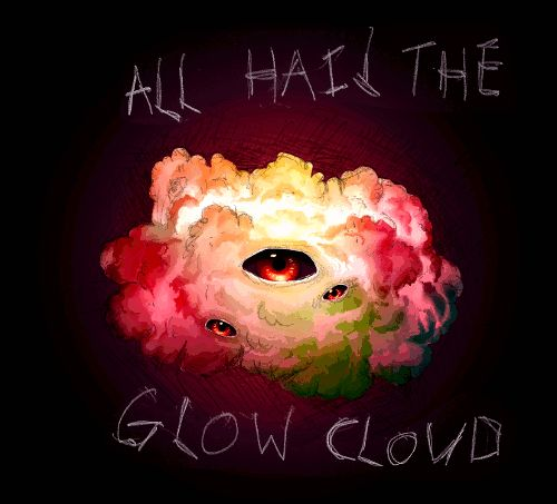 Gif* All hail the Glow Cloud. This fandom is seriously talented. The fan art is amazing!