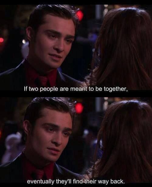 "Love Each Other When Two Souls: Gossip Girl Chuck And Blair, ""if Two People Are Meant To"