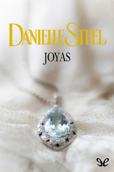 Descripción: Descargar Joyas – Danielle Steel Gratis por mediafire, mega o torrent full...