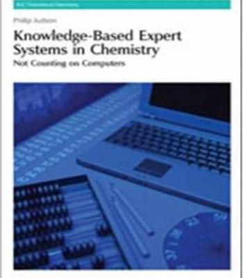 Knowledge-Based Expert Systems In Chemistry: Not Counting On Computers PDF