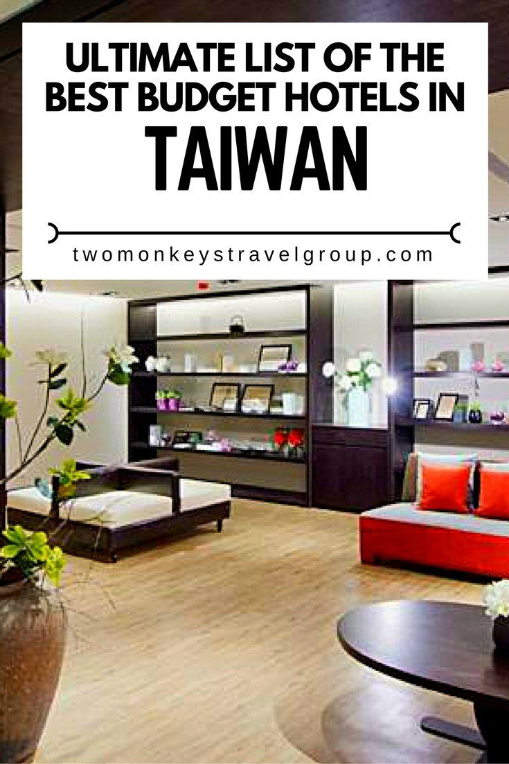 Ultimate List of the Best Budget Hotels in Taiwan