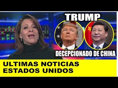 Ultimas noticias de EEUU, TRUMP DECEPCIONADO DE CHINA 29/12/2017 - YouTube