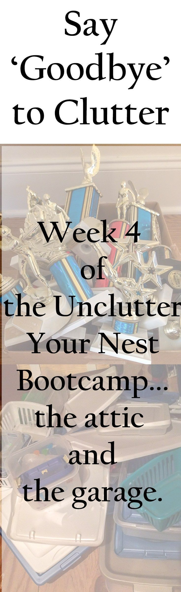 The last week of the Unclutter your Nest Bootcamp 2016 and we are focused on the attic and the garage. All in all, I removed 1,330 pounds of clutter from my home over the 4-week period. #cluttergarage #decluttermyhouse