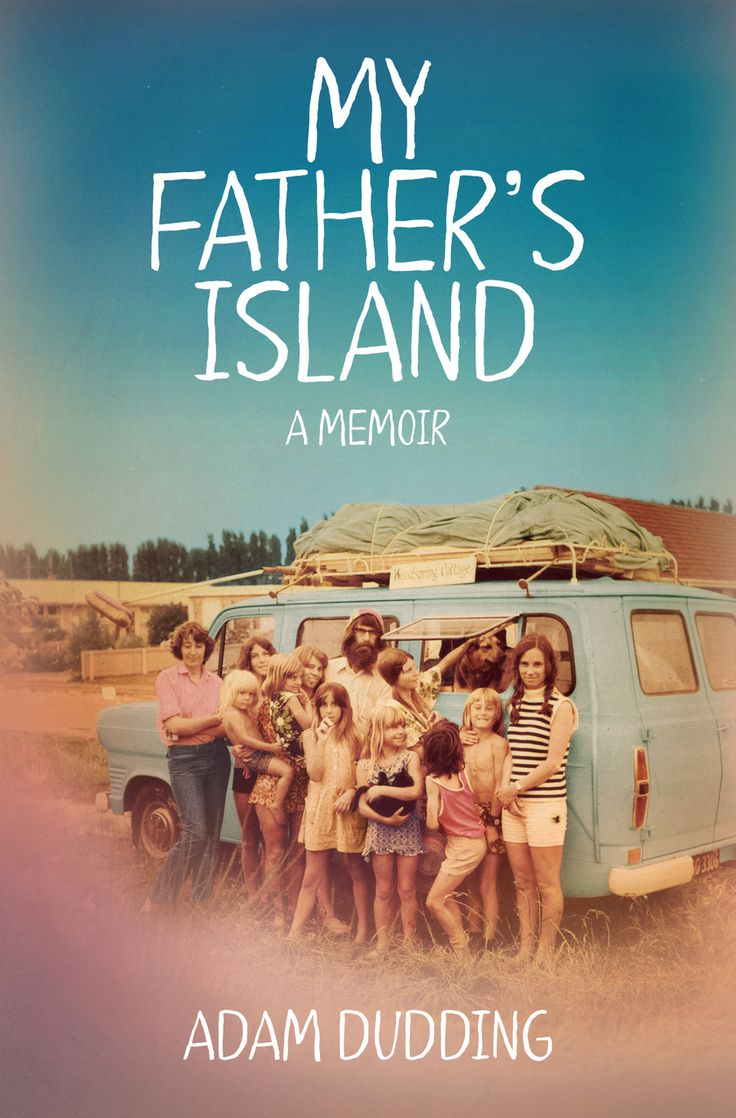 """My Father's Island: A memoir"", by Adam Dudding.  2017 Winner - Royal Society Te Apārangi Award for General Non-Fiction.  In My Father's Island, Adam Dudding writes frankly about the rise and fall of an unconventional cultural figure. But this is also a moving, funny and deeply personal story of a family, of a marriage, of feuds and secret loves - and of a son's dawning understanding of his father."