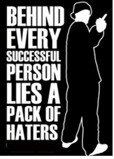 Sayings And Quotes About Haters | quotes and sayings about drama. hater quotes and sayings for