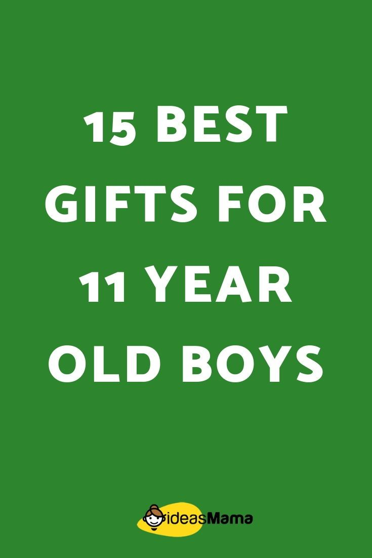15 Best Gifts For 11 Year Old Boys To Form A Bond With Your Child During This Important Phase Of Life Fantastic Way Is Through