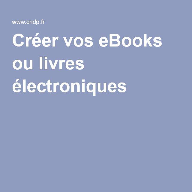 Créer vos eBooks ou livres électroniques