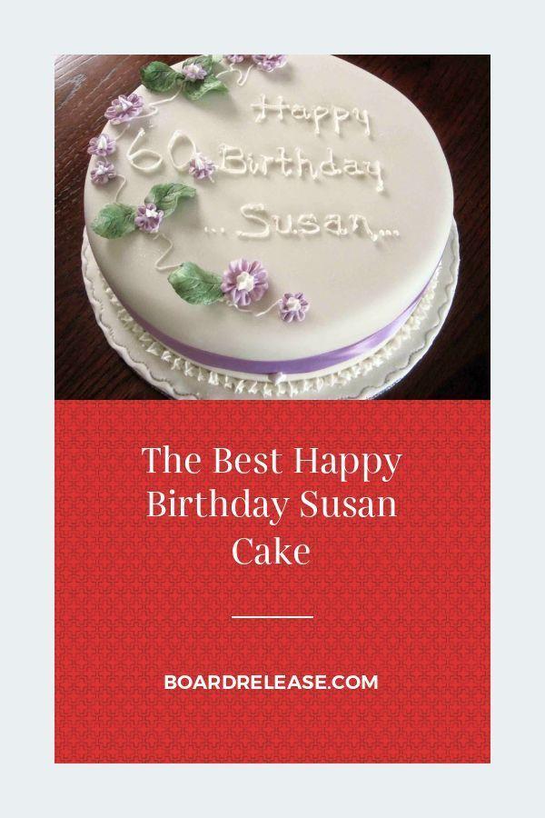Das Beste Alles Gute Zum Geburtstag Susan Cake Geburtstag