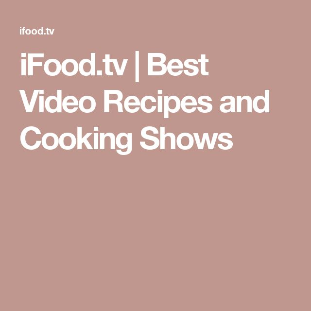 iFood.tv   Best Video Recipes and Cooking Shows