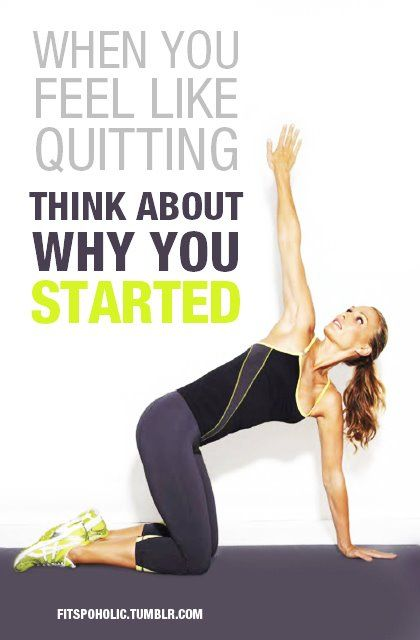 When you feel like quitting, think about why you started.Food Lists, Remember This, Stay Fit, Diet Food, Quotes, Fit Inspiration, Health, Fit Motivation, Workout