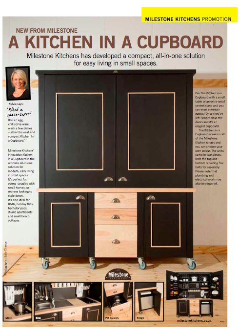 Our new Kitchen in a Cupboard is causing quite a stir. Everybody loves it. Find it in the May issue of HOME/TUIS.
