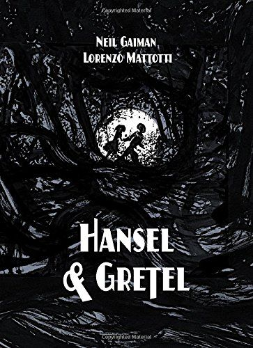 Hansel and Gretel (A Toon Graphic) by Neil Gaiman