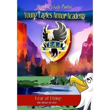 Fear Of Flying (Young Eagle Academy V1)