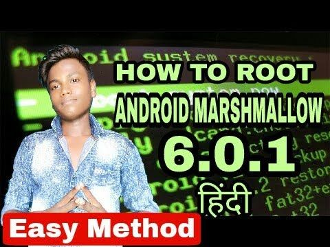 [ हिंदी /Hindi] ROOT | How to Root Android marshmallow 6.0.1 [Easy Method]