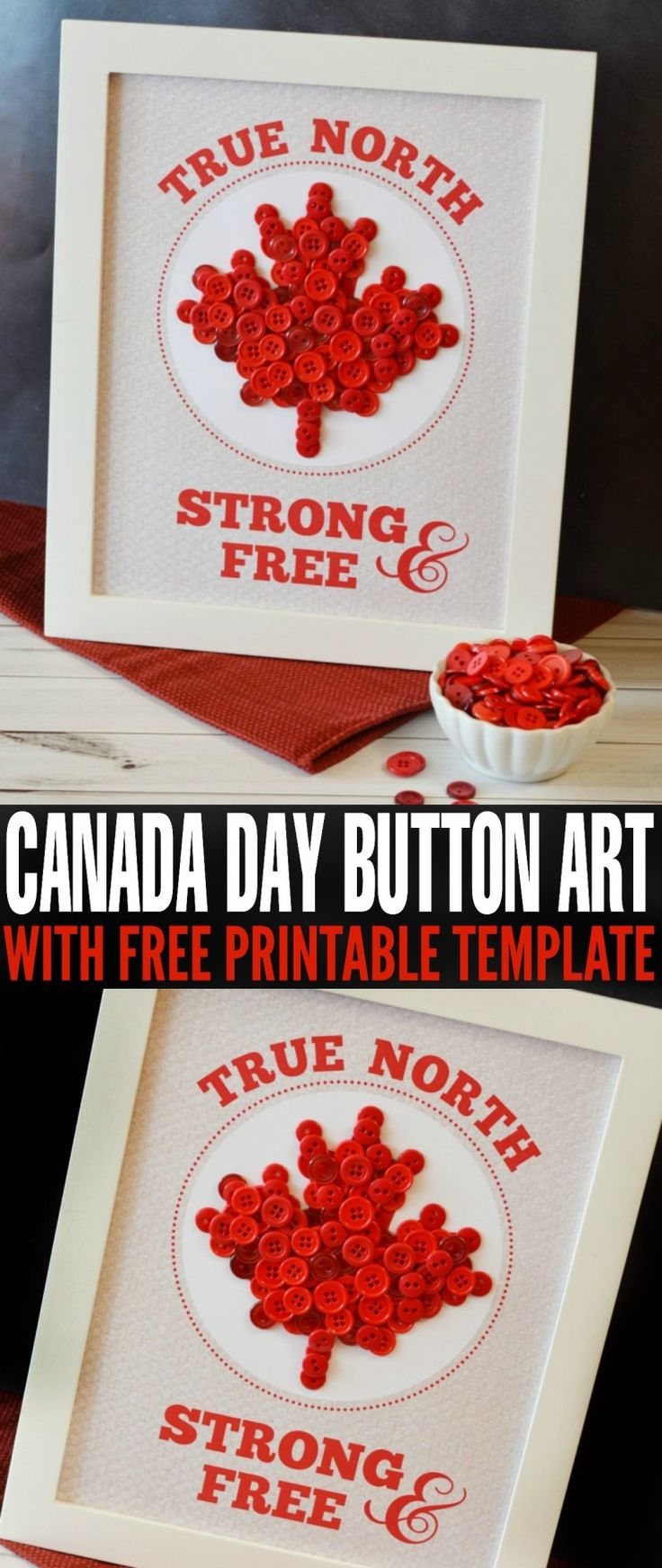 This True North Strong & Free Button Art with Free Printable Template project is the perfect Canada day craft for the whole family.