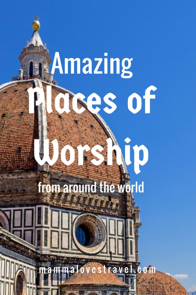 Amazing Places Of Worship From Around The World