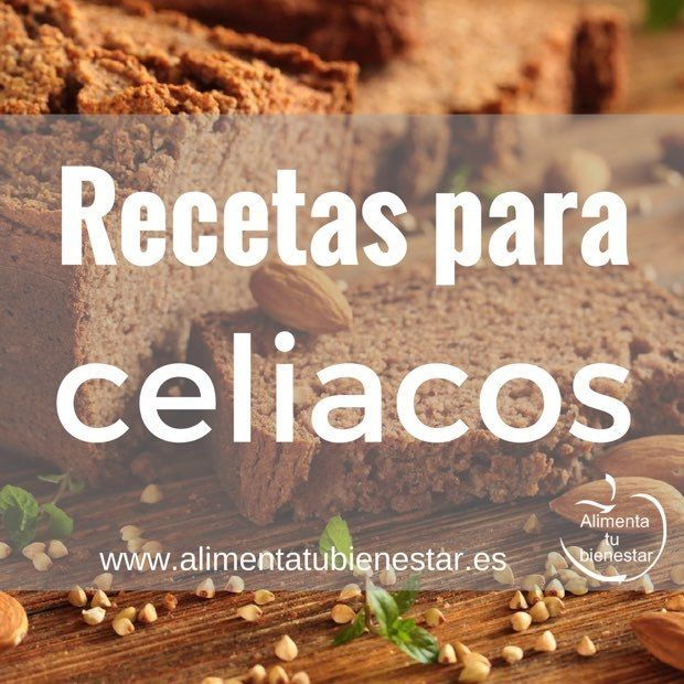 Recetas aptas para celiacos, recetas libres de gluten #singluten #alimentatubienestar