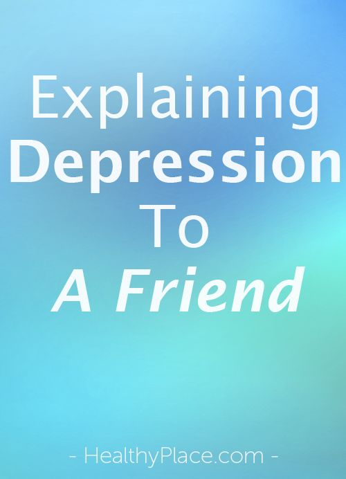 How do you explain depression to a friend? Here's how to break through the stigma and tell a friend you have depression.   www.HealthyPlace.com