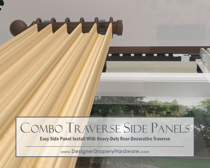 stationary side panels are easy with combo decorative traverse rods