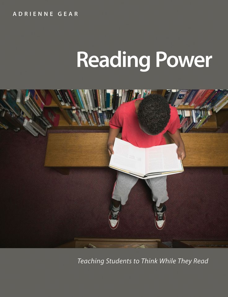 #3. Reading Power: Teaching Students to Think While They Read I Adrienne Gear