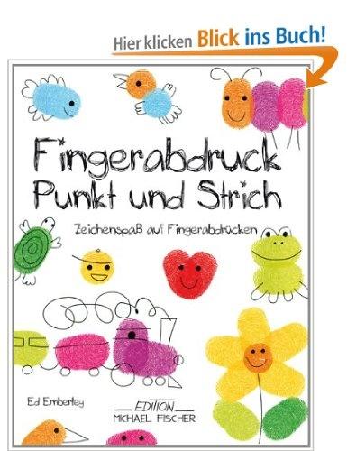 Fingerabdruck Punkt und Strich: Zeichenspaß auf Fingerabdrücken: Amazon.de: Ed Emberley: Bücher