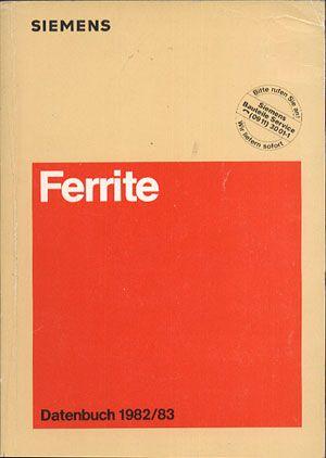 Siemens. Ferrite. Datenbuch 1982/83, Siemens AG, b. r. wyd., http://www.antykwariat.nepo.pl/siemens-ferrite-datenbuch-198283-p-13846.html