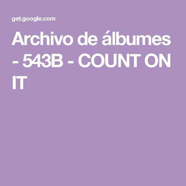Archivo de álbumes - 543B - COUNT ON IT