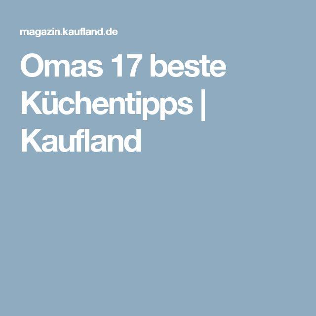 Omas 17 beste Küchentipps | Kaufland