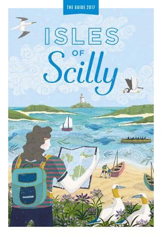 Isles of Scilly 2017 Islands Guide A beautiful cluster of islands just off the coast of Cornwall, UK. A place like nowhere else in England.