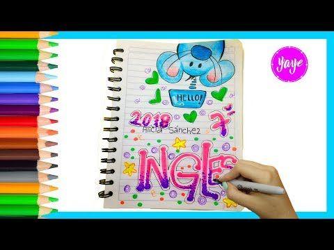 IDEAS PARA MARCAR CUADERNOS-Regreso a clase-Cómo marcar cuaderno de Inglés-Yaye - YouTube
