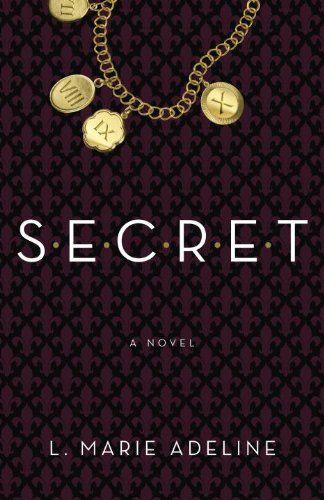 Secret by L. Marie Adeline http://www.amazon.com/dp/0385346433/ref=cm_sw_r_pi_dp_F6Ybub0HFDPNG