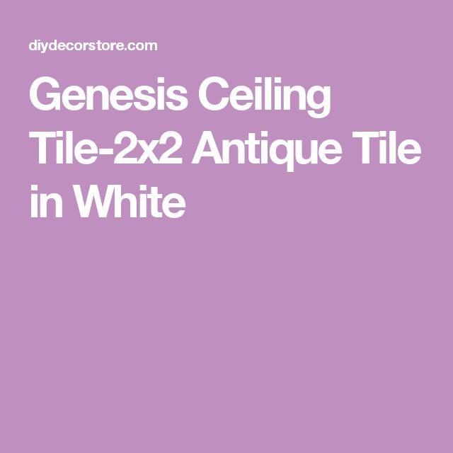 Genesis Ceiling Tile-2x2 Antique Tile in White