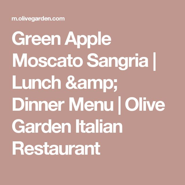 The 25 best olive garden moscato ideas on pinterest - Olive garden green apple sangria ...