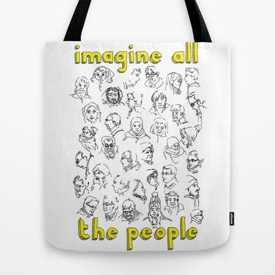 """TOTE BAG/ 16"""" X 16"""" Imagine all the people"""
