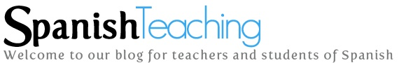 Spanish Teaching, Our blog for teachers and students of Spanish