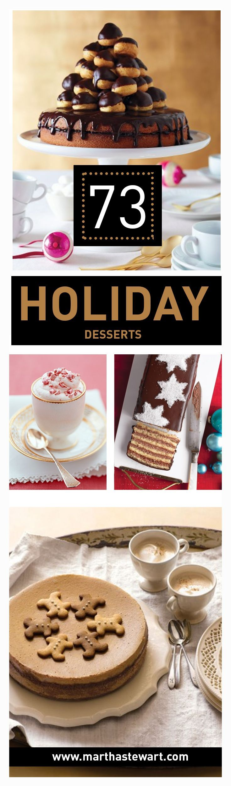 Choose from our collection of showstopping holiday desserts, including triple-chocolate peppermint trifle, gingerbread cheesecake, eggnog mousse, pecan pie, steamed pudding, buche de noel (yule log), poached pears with gingerbread, and croquembouche.