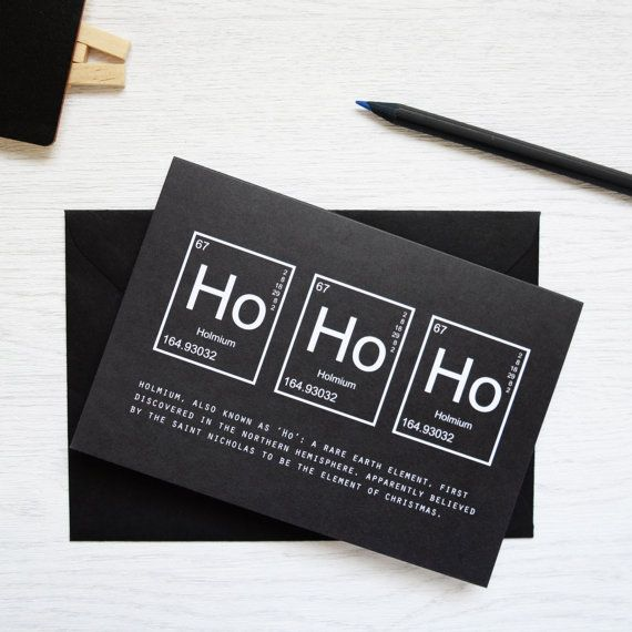 Geeky Periodic Table Christmas Greeting Card Packs. Ho Ho Ho Holmium. Black Festive Science Single Cards. Unique Chemistry Nerd Monochrome