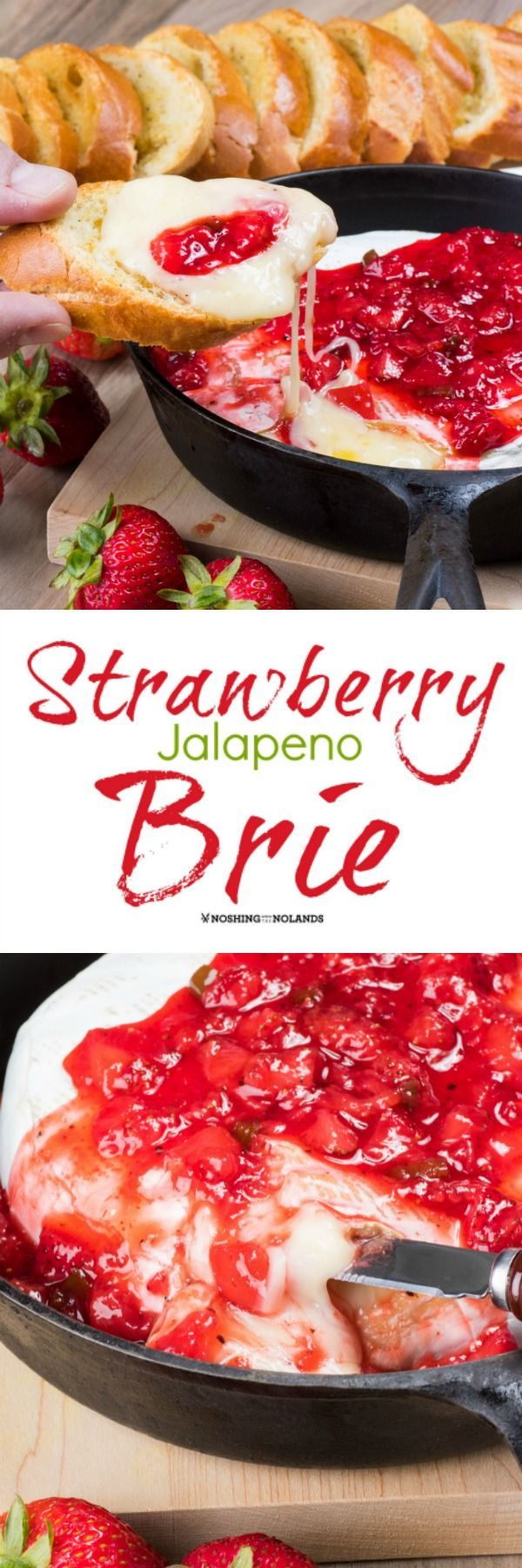 Strawberry Jalapeno Brie by Noshing With The Nolands is the perfect appetizer with its rich melty brie and sweet heat. Your guests will be wowed!